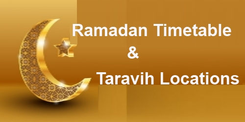 Ramadan Timetable and Taravih Locations 1439-2018